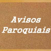 AVISOS PAROQUIAIS (14 e 15 de outubro)